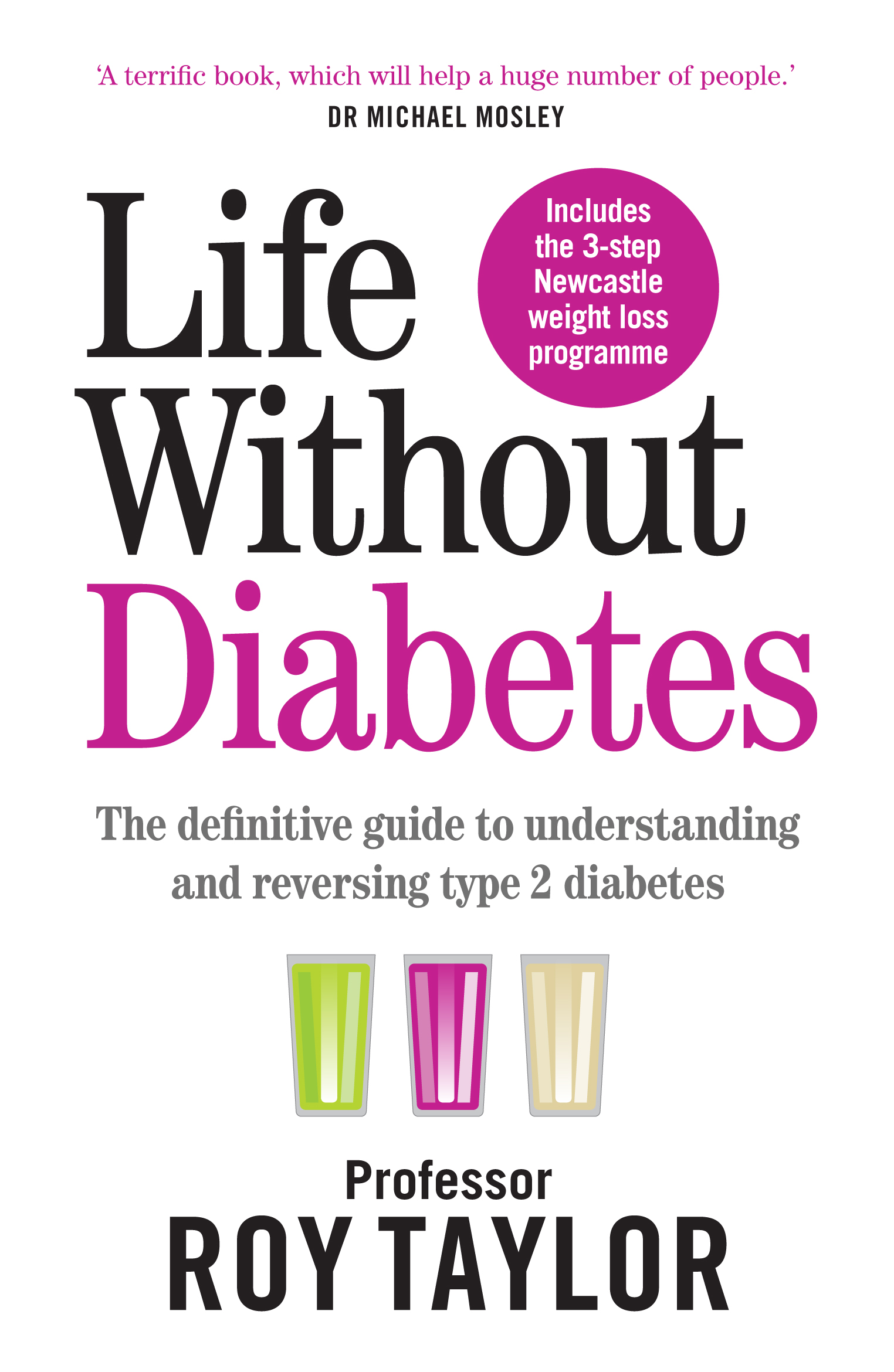 Life Without Diabetes av Roy Taylor